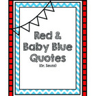 Red & Baby Blue Quotes (Dr. Seuss)