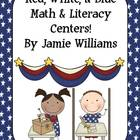 Red, White, and Blue Literacy and Math Centers: nouns, ver