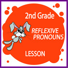 Reflexive Pronouns-Second Grade Common Core Lesson