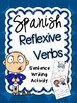 Reflexive Verbs Sentence Writing Station Activities