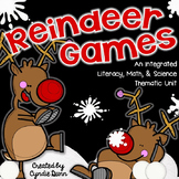 Reindeer Games {An Integrated Literacy, Math, & Science Unit}
