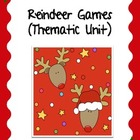 Reindeer Games: Thematic Unit (primary)