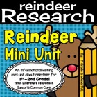 Reindeer Mini Unit for 1st-2nd grade! Informational (non-f