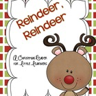Reindeer, Reindeer (A Christmas Reader)