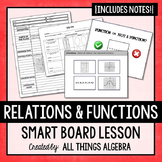 Relations & Functions - Interactive Smart Board Lesson & Notes