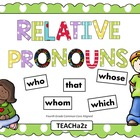 Relative Pronouns Powerpoint and More!!!! 4th Grade Common