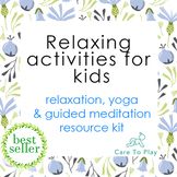 Relaxing Activities~Resource kit for using yoga and guided