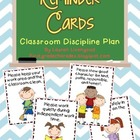 Reminder Cards - Classroom Discipline Plan