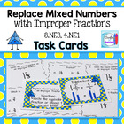 Replace Mixed Numbers with Improper Fractions