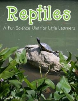Reptiles-A Science Unit for Little Learners