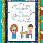 Research for Little Ones