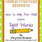 Resource for Parents: How to Help Your Child Learn Sight Words