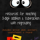 Resources For Teaching 3-Digit Addition &amp; Subtraction With