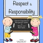 Respect and Responsibility Classroom Expectancies System