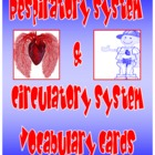 Respiratory System and Circulatory System Vocabulary Cards
