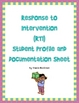 Response to Intervention (RTI) Student Profile and Documen
