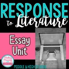 Response to Literature Essay Unit - **UPDATED