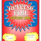 Reverse FOIL (Quadratic Factoring)Scavenger Hunt