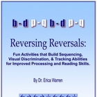 Reversing Reversals: Orton Gillingham, dyslexia &amp; tracking