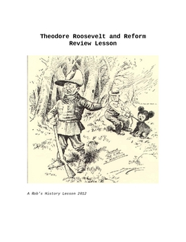 Review Lesson: Theodore Roosevelt and Reform