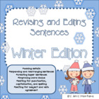 Revising and Editing Sentences {Winter Edition}