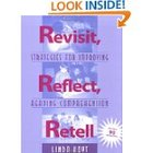 Revisit, Reflect, Retell: Strategies for Improving Reading