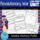 Revolutionary War Unit (Part 1) ---29 PAGES of Resources!