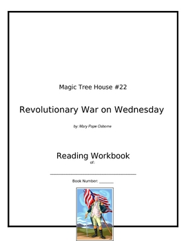 Revolutionary War on Wednesday (Magic Tree House #22) Workbook