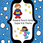 Reward Punch Cards Super Kids