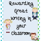 Rewarding Great Writing in Your Classroom Freebie