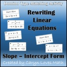 Rewriting Linear Equations into Slope Intercept Form Match