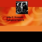 Rhetorical Analysis of John F. Kennedy&#039;s Inaugural Speech