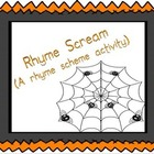 Rhyme Scream A rhyme scheme activity
