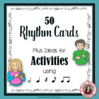 Rhythm Cards and Activities