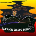 Rhythm/Lummi Stick Activity: The Lion Sleeps Tonight