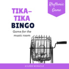 Rhythmic Bingo: Tika-Tika
