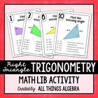 Right Triangle Trigonometry - Math Lib Activity!