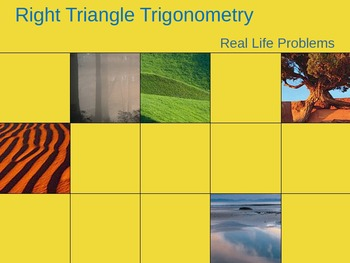Right Triangle Trigonometry:  Real Life Problems