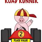 Road Runner Place Value