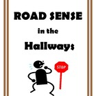 Road Sense in the Hallways