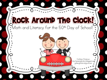 Rock Around the Clock! Math and Literacy for the 50th Day