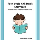 Rock Cycle Storybook Middle School Science Unit Culminatin