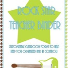 Rock Star Classroom Teacher Binder {Editable}