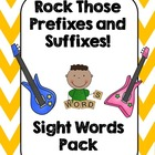 Rock Those Prefixes and Suffixes! Sight Words Pack