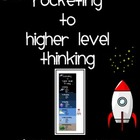 Rocketing to Higher Level Thinking
