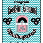 """Rockin' Around Kindergarten"" Graduation Program"
