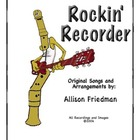 Rockin&#039; Recorder Method Book by A. Friedman