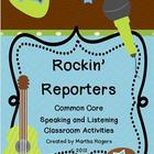 Rockin&#039; Reporters: Common Core Speaking and Listening Activities