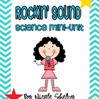 Rockin&#039; Sound: Science Mini-Unit