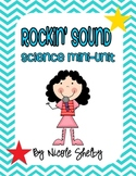 Rockin' Sound: Science Mini-Unit